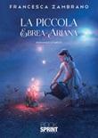 La piccola ebrea-ariana Ebook di  Francesca Zambrano