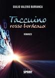 Taccuino rosso bordeaux Libro di  Giulio Valerio Burranca