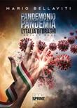 Pandemonio pandemia Ebook di  Mario Bellaviti