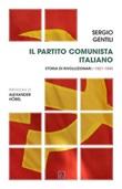 Il Partito comunista italiano. Storia di rivoluzionari. 1921-1945 Ebook di  Sergio Gentili