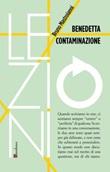Benedetta contaminazione Ebook di  Bruno Mastroianni