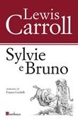 Sylvie e Bruno Ebook di  Lewis Carroll