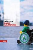 Radio Wilimowski Ebook di  Miljenko Jergovi?