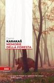 Memorie della foresta Ebook di  Damir Karakas