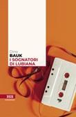 I sognatori di Lubiana Ebook di  Dino Bauk