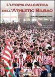 L'utopia calcistica dell'Athletic Bilbao