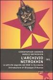 L'Archivio Mitrokhin. Le attività segrete del KGB in Occidente Libro di  Christopher Andrew, Vasilij Mitrokhin