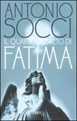 Il quarto segreto di Fatima Libro di  Antonio Socci