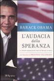 L'audacia della speranza. Il sogno americano per un mondo nuovo Libro di  Barack Obama