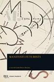 Manifesti futuristi Libro di