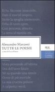 Tutte le poesie Libro di  Alessandro Manzoni