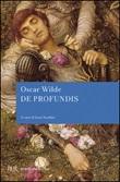 De profundis Libro di  Oscar Wilde