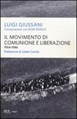 Il movimento di Comunione e Liberazione (1954-1986) Libro di  Luigi Giussani, Robi Ronza