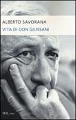 Vita di don Giussani Libro di  Alberto Savorana