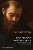Una fiamma inestinguibile. L'avventurosa vita di Sant'Agostino Libro di  Louis Wohl