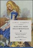 Alice nel paese delle meraviglie-Attraverso lo specchio e quello che Alice vi trovò. Ediz. illustrata Libro di  Lewis Carroll