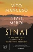 Sinai Libro di  Vito Mancuso, Nives Meroi