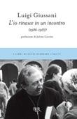 L'io rinasce in un incontro (1986-1987) Libro di  Luigi Giussani