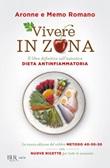 Vivere in Zona Ebook di  Aronne Romano, Memo Romano