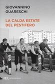 La calda estate del Pestifero Ebook di  Giovanni Guareschi