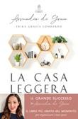 La casa leggera. Ordinata, pulita e sostenibile, in soli 31 giorni Ebook di  Erika Grazia Lombardo