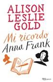 Mi ricordo Anna Frank Ebook di  Alison Leslie Gold