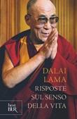 Risposte sul senso della vita Ebook di Gyatso Tenzin (Dalai Lama)