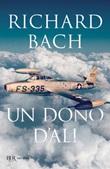 Un dono d'ali Ebook di  Richard Bach