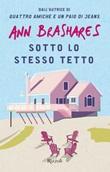 Sotto lo stesso tetto Ebook di  Ann Brashares