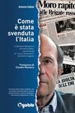 Come è stata svenduta l'Italia Ebook di  Antonino Galloni