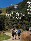 L' Italia dei sentieri Frassati Ebook di