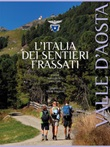 L' Italia dei sentieri Frassati. Valle d'Aosta Ebook di