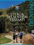 L' Italia dei sentieri Frassati. Trentino Ebook di