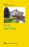 Fiori... del prato Libro di  Mario Zangari Del Prato
