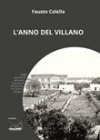 L'anno del villano Libro di  Fausto Colella
