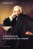 Annotazioni di letteratura del viaggio Libro di  Gaetano Fierro