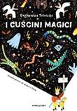 I cuscini magici Libro di  Evghenios Trivizàs