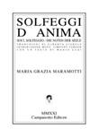 Solfeggi d'anima. Soul solfeggio. Die Noten der Seele Libro di  Maria Grazia Maramotti