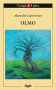 Olmo Libro di  Marcello Loprencipe