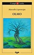 Olmo Ebook di  Marcello Loprencipe