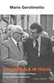 Un liberale in Italia Libro di  Mario Gerolimetto
