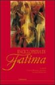 Enciclopedia di Fatima Libro di