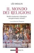 Il mondo dei religiosi. Realtà strutturata e dinamica: una governace attuale? Ebook di  Léo Moulin