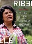 Chi ha ucciso Berta Cáceres. Dighe, squadroni della morte e la battaglia di una difensora indigena per il pianeta Ebook di  Nina Lakhani