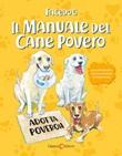 Il manuale del cane povero Libro di Facedog