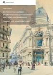 Antonio Tagliaferri e l'architettura residenziale nella Milano borghese. Progetti, stili, alzati (1887-1909) Ebook di  Irene Giustina