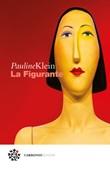 La figurante Ebook di  Pauline Klein