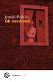 Gli osservati Ebook di  Jennifer Pashley