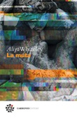 La muta Ebook di  Aliya Whiteley