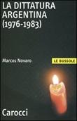 La dittatura argentina (1976-1983) Libro di  Marcos Novaro